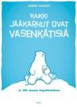 Kaikki jääkarhut ovat vasenkätisiä - Finnish book cover (small)