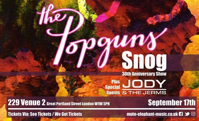 The Popguns featuring special guests Jody and the Jerms 17 September 2021 flyer